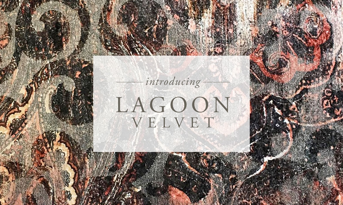 Introducing Lagoon Velvet