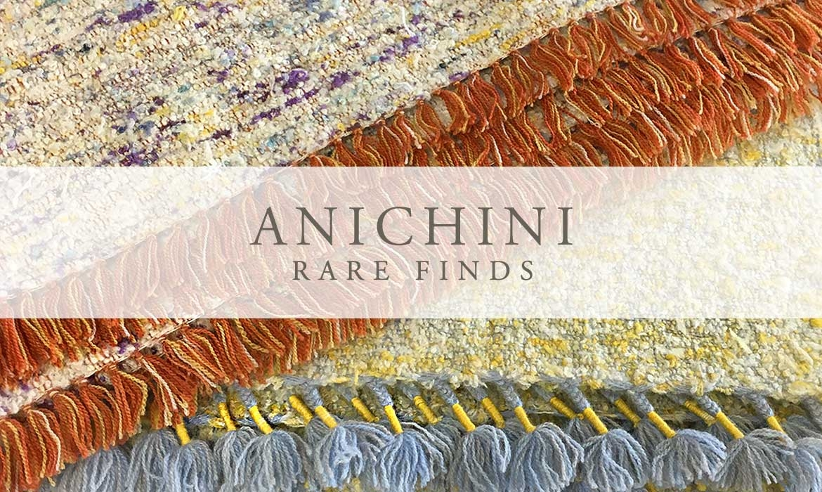 ANICHINI Rare Finds - Exceptional, One Of A Kind Textiles And Hand Crafts