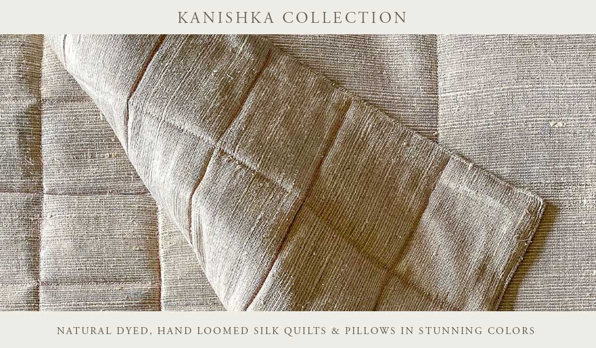 Kanishka Hand Loomed Silk Quilts And Pillows