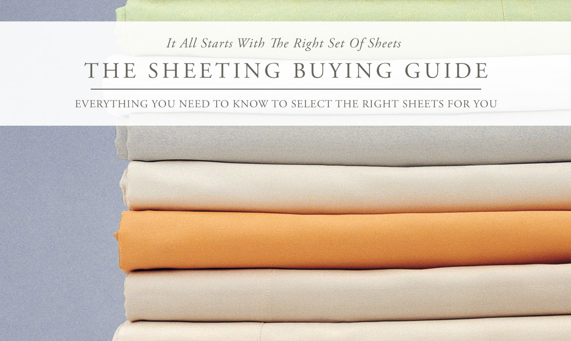 The Sheeting Buying Guide - How To Choose The Perfect Sheets